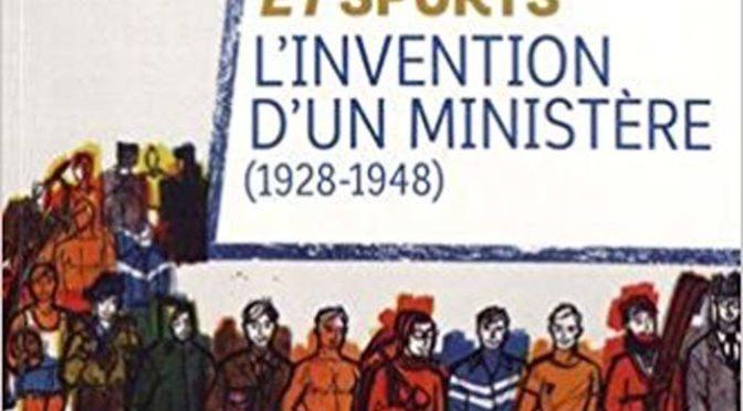 Jeunesse et sports : l'invention d'un ministère (1928 – 1948)