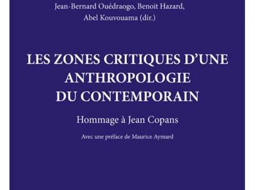 Les zones critiques d'une anthropologie du contemporain